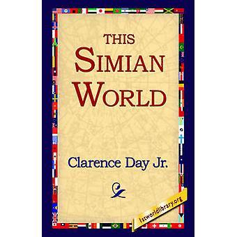 Denne Simian verden av dagen & Clarence & Jr.