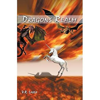 Dragons Realm by Lauria & Vincent R.