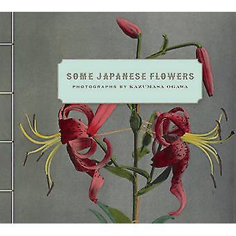 Sommige Japanse bloemen door Kazumasa Ogawa - 9781606061305 boek
