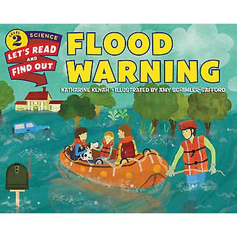 Flood Warning by Katharine Kenah - Amy Schimler-Safford - 97800623866