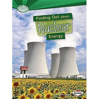 Finding Out about Nuclear Energy by Matt Doeden - 9781467745567 Book