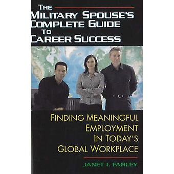 Military Spouse's Complete Guide to Career Success - Finding Meaningfu