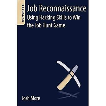 Reconnaissance de l'emploi: L'utilisation de compétences piratage pour gagner le jeu de chasse au travail