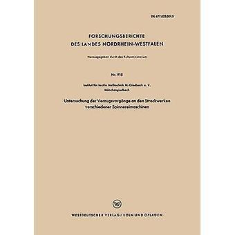 Untersuchung Der Verzugsvorgange an Den Streckwerken Verschiedener Spinnereimaschinen par Institut Fur Textile Messtechnik M Glad