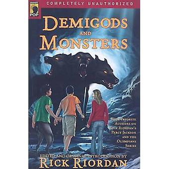 Demigods and Monsters - Your Favorite Authors on Rick Riordans Percy J