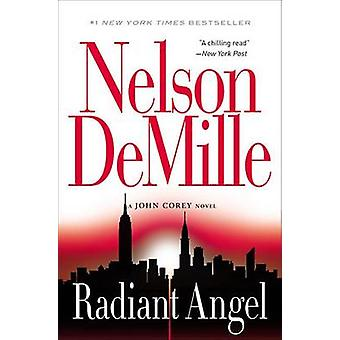 Radiant Angel by Nelson DeMille - 9780446699624 Book