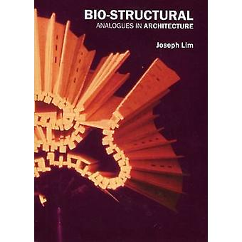 Bio-Structural - Analogues in Architecture by BIS Publishers - Joseph