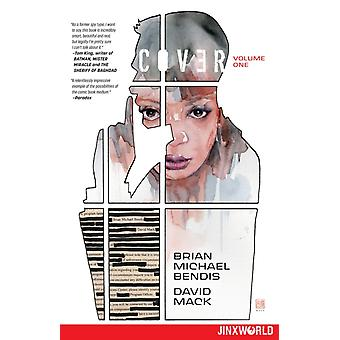 Täck volym 1 av Bendis & Brian MichaelMack & David