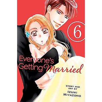 Everyones Getting Married Vol. 6 de Miyazono & Izumi