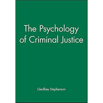 The Psychology of Criminal Justice by Geoffrey Stephenson - 978063114