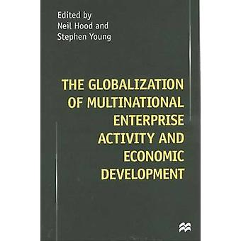 Globalization of Multinational Enterprise Activity by Hood & Neil