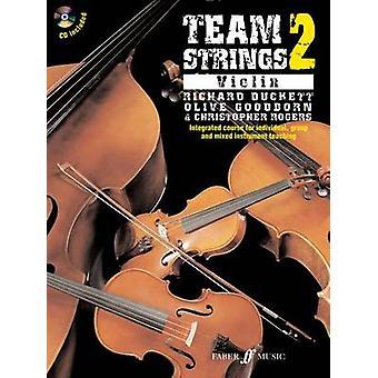 Team Strings 2 Violin by Christopher Bull & Richard Duckett & Olive Goodborn