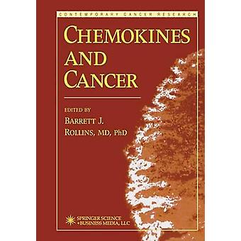 Chemokines and Cancer by Rollins & Barrett
