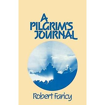 Pilgrims Journal by Faricy & Robert L.