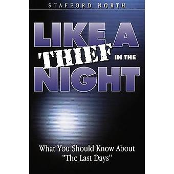 Like a Thief In the Night by North & Stafford