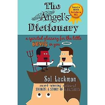 The Angels Dictionary by Luckman & Sol