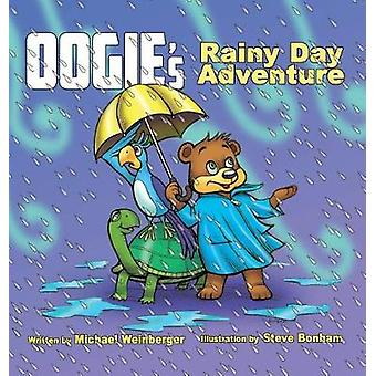 OOgie The Bears Rainy Day Adventure by Weinberger & Michael Louis
