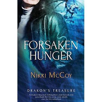 Drakons Treasure Forsaken Hunger by McCoy & Nikki