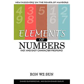 Elements of Numbers Fast and Easy Character Profiling by Sun & Ron WZ