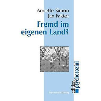 Fremd Im Eigenen Land by Simon & Annette