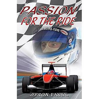 Passion for the Ride by Payne & Byron