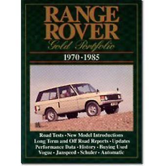 Range Rover Gold Portfolio 197085 by Edited by R M Clarke