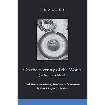 On the Eternity of the World (De Aeternitate Mundi) by Proclus - Hele