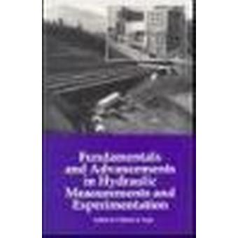 Fundamentals and Advancements in Hydraulic Measurements and Experimen
