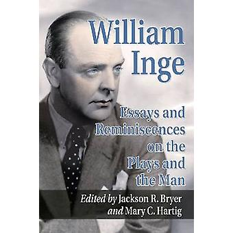 William Inge - Essays on the Plays and the Man by Jackson R. Bryer - 9