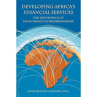 Developing Africa's Financial Services - The Importance of High-Impact