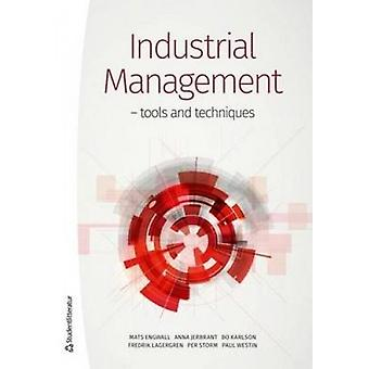 Industrial Management - Tools & Techniques by Bo Karlson - 9789144