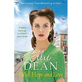 With Hope and Love by Ellie Dean - 9781787462786 Book