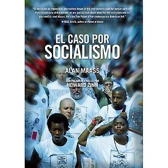 El Argumento por Socialismo : Spanish Language Edition