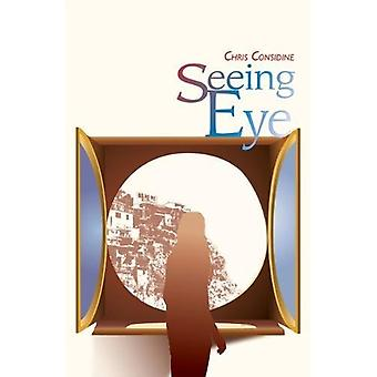 Seeing Eye by Chris Considine - 9781788640503 Book