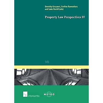 Property Law Perspectives IV - 2016 by Dorothy Gruyaert - Eveline Rama