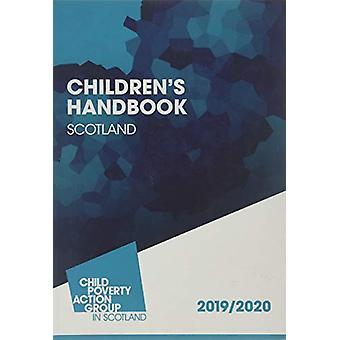 Children's Handbook Scotland - 2019/2020 by Alison Gillies - 978191071
