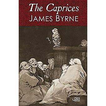The Caprices by James Byrne - 9781911469858 Book