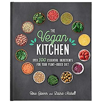 The Vegan Kitchen - Over 100 Essential Ingredients for Your Plant-Base