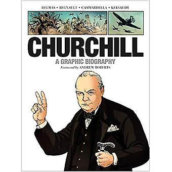Churchill - A Graphic Biography by Vincent Delmas - 9781784385125 Book