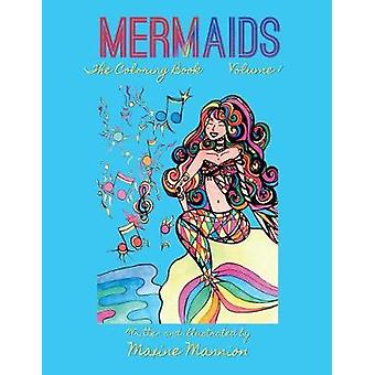 Mermaids - The Coloring Book by Maxine Mannion - 9781945805769 Book