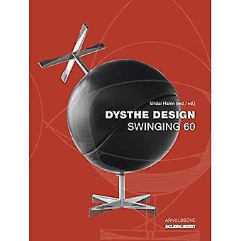 Dysthe Design: Swinging 60