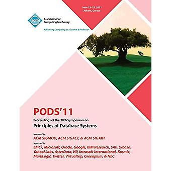 PODS'11 Proceedings of the 30th Symposium on Principles of Database S