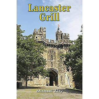 Lancaster Grill by Michael Alty - 9781845497286 Book