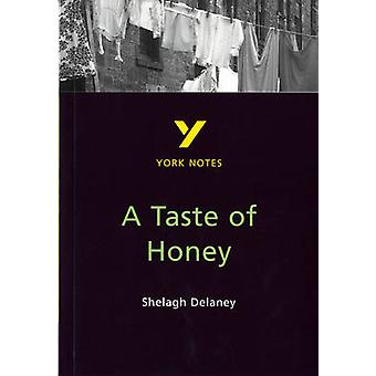 York Notes on Shelagh Delaney's  -Taste of Honey - (2nd Revised edition
