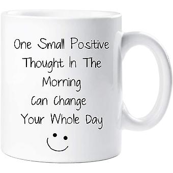 60 Second Makeover One Small Positive Thought in The Morning Inspirational Mug Gift Cup Ceramic