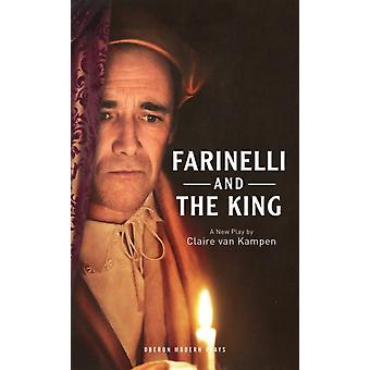 Farinelli and the King by Claire Van Kampen