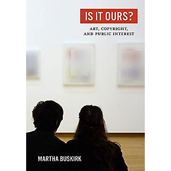 Is It Ours by Martha Buskirk