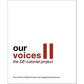 Our Voices II The DEcolonial Project