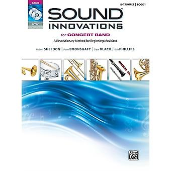 Sound Innovations Concert Band Bb Trumpet by By composer Robert Sheldon & By composer Peter Boonshaft & By composer Dave Black & By composer Bob Phillips