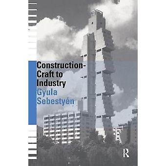Construcción - Craft to Industry